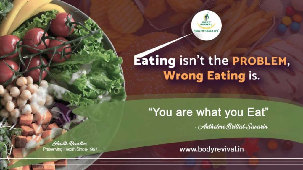 Eating Isn't the Problem, Wrong Eating Is