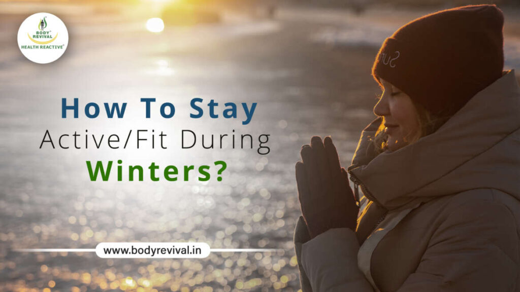 Active/Fit During Winters