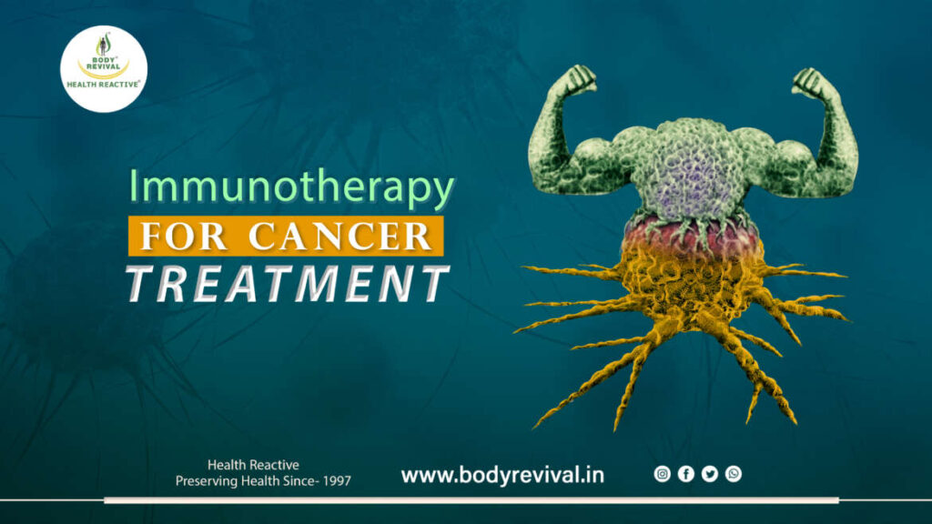 immunotherapy for cancer treatment